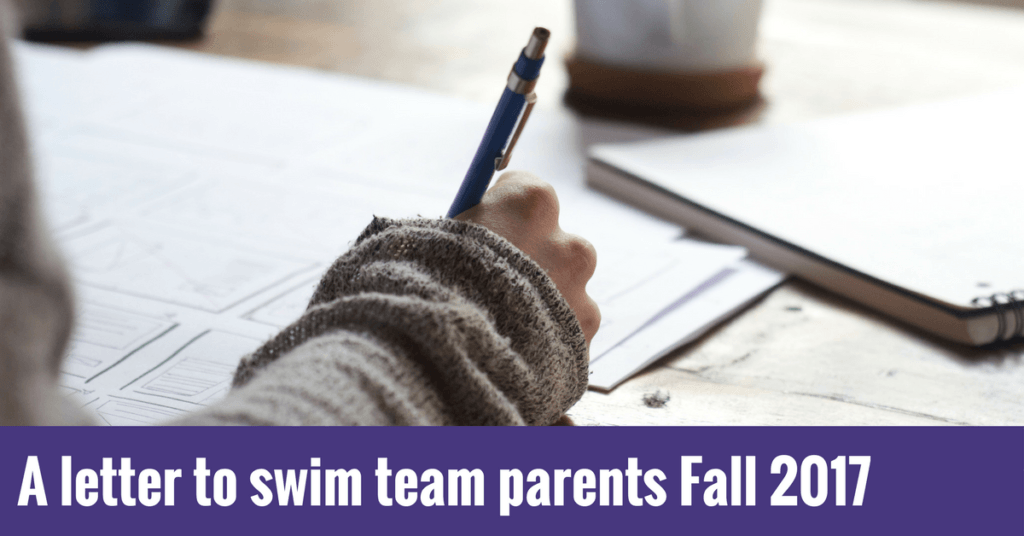 A letter to swim team parents Fall 2017