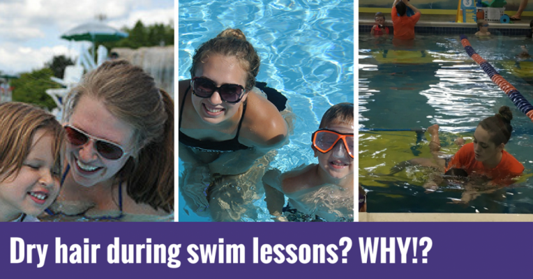 Dry hair during swim lessons- WHY!-