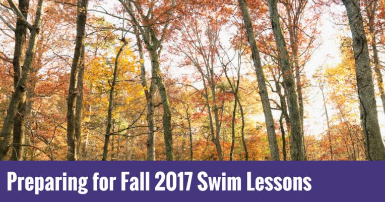 Preparing for fall 2017 swim lessons
