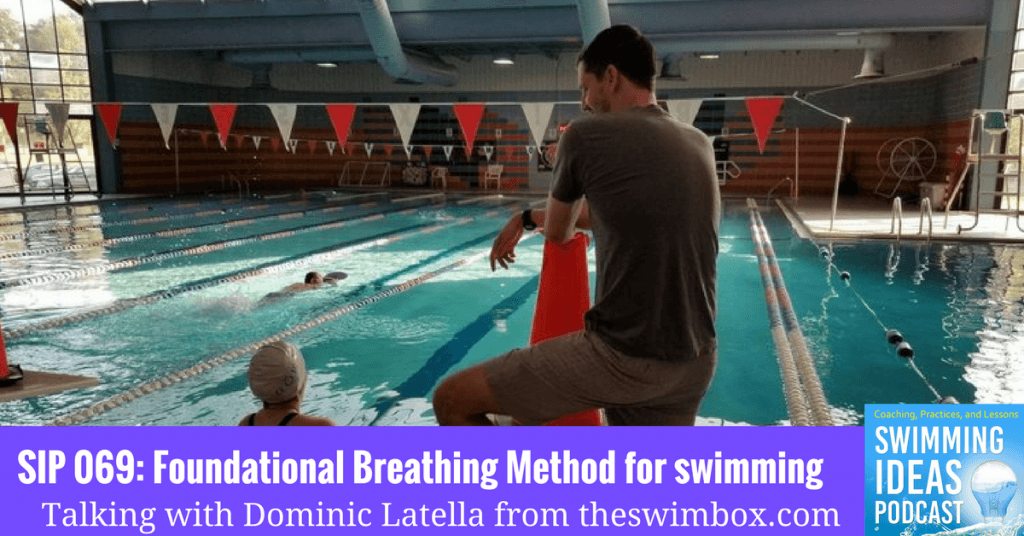 SIP 069: Foundational Breathing Method for swimming