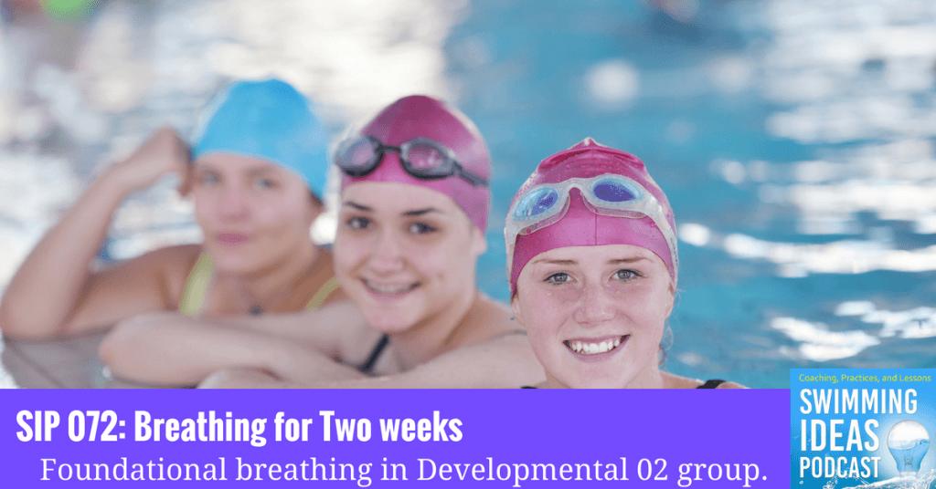 SIP 072: Breathing for two weeks