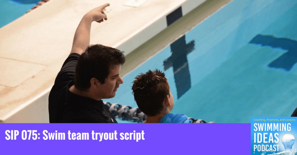 SIP 075: Swim team tryout script