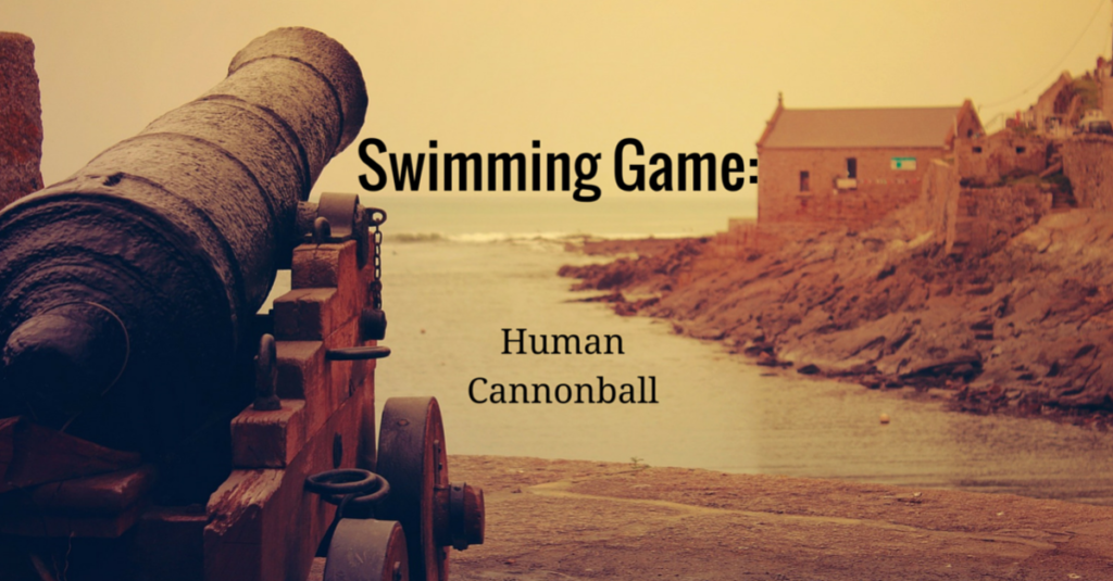 Swimming Game – Human Cannonball