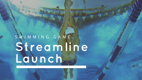 Swimming Game – Streamline Launch