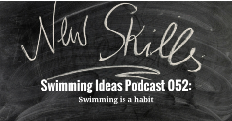 Swimming Ideas Podcast 052-