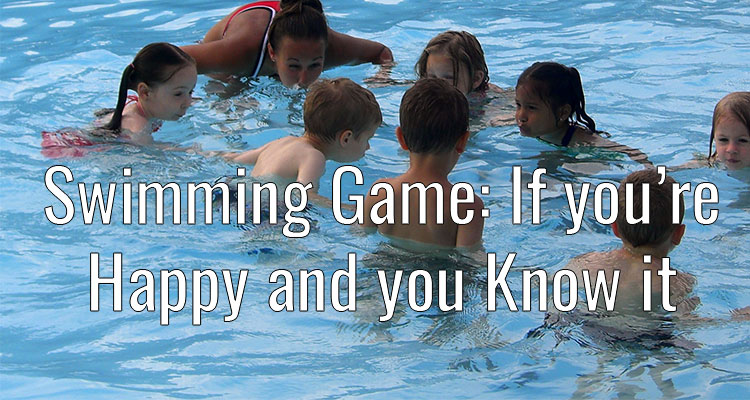 Swimming-Lessons-Ideas-Post---If-youre-Happy-and-you-know-it