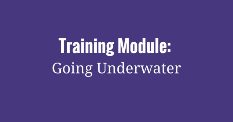 Training Module- Going Underwater