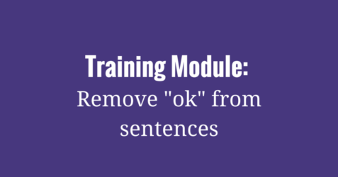 training-module-remove-ok-from-sentences-1